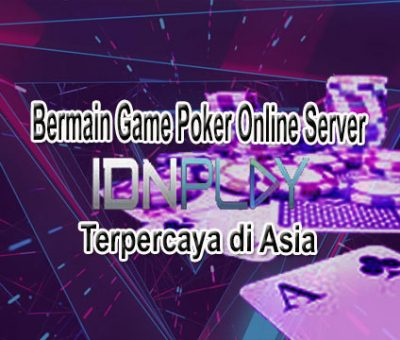 Game-Poker-Online-Server-IDNPLAY-Terpercaya